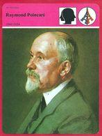 Raymond Poincaré. Président De La République. Grande Figure Politique De La IIIe République. Première Guerre Mondiale. - Histoire
