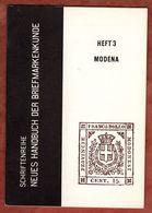Neues Handbuch Der Briefmarkenkunde, Heft 3 Modena, 30 Seiten, Frankfurt 1962 (89670) - Bücher, Zeitschriften, Comics