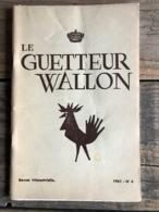 LE GUETTEUR WALLON 4 1961 Régionalisme Lessive Village De La Lesse Jeu De La Passion à Bouvignes Albert Paillot Sambre - Culture
