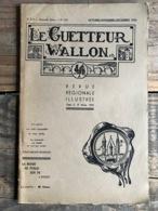 LE GUETTEUR WALLON 133 1955 Régionalisme Djint Sabotier Arthur Rimbaud Chanson St Grégoire Eprave Rochefort Max Defleur - Culture