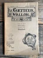 LE GUETTEUR WALLON 136 1956 Régionalisme Géants Processionnels De Namur Autriche Bouvignes Angleterre Masques F Rousseau - Culture