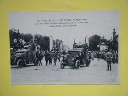 PARIS. Le Défilé De La Victoire Du 14 Juillet 1919. Les Autos Mitrailleuses. - Guerra 1914-18