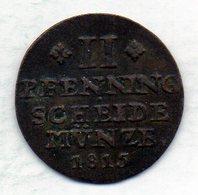 GERMAN STATES - BRUNSWICK-WOLFENBUTTEL, 2 Pfenning, Copper, Year 1815-F.R., KM #1056 - [ 1] …-1871 : Duitse Staten