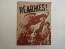 """Livre Militaire  """"REARMES  26 Pages    Illustré De Photos & Textes - 1944 - Propagande Fin De Guerre--JAN 2020 GERA ALB - Oorlog 1939-45"""