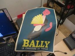"""AFFICHE PUBLICITAIRE """" Chaussure BALLY """""""" 60X38 Cm  Etat De Son Age - Affiches"""