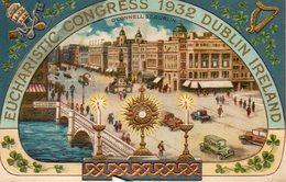 EUCHARISTIC CONGRESS 1932 DUBLIN IRELAND - Irlande