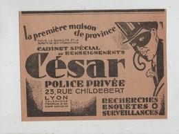 Publicité César Cabinet Spécial De Renseignements Police Privée Lyon Recherches Enquêtes Surveillances - Werbung