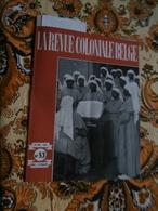 La Revue Coloniale Belge 53 (15/12/1947) : Congo, Ch. Tombeur, A Gide, Ch De Fer - Libros, Revistas, Cómics