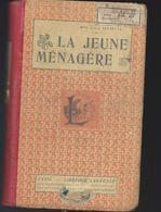 Librairie Larousse - La Jeune Ménagère - Knutselen / Techniek