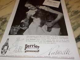 ANCIENNE PUBLICITE SES 2 AMOURS SON CHIEN ET SON PERRIER  1937 - Perrier
