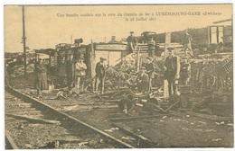 Bombe Sur La Voie Du Chemin De Fer 23 Juillet 1917 Luxbg,Gare Th Wirol - Luxembourg - Ville