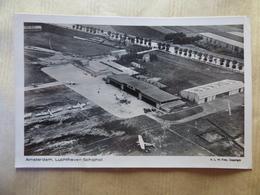 AEROPORT / AIRPORT / FLUGHAFEN     AMSTERDAM SCHIPOL - Aerodrome