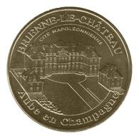 Monnaie De Paris , 2012 , Brienne Le Château , Cité Napoléonnienne - Monnaie De Paris