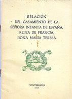 RELACION DEL CASAMIENTO DE LA SENORIA INFANTA DE ESPANA,REINA DE FRANCIA < DONA MARIA TERESA - Culture