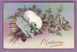Carte Sainte Catherine Bonnet Superpose Et Fleurs Scintillante - Fantaisie  - - Sint Catharina