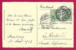 Écrit Postal Daté De 1913 - Voyagé De Strasbourg à Destination De La Rochelle - Allemagne