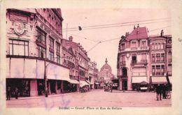 Douai (59) - Grand' Place Et Rue De Bellain - Douai