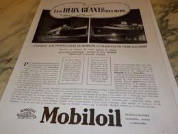 ANCIENNE  PUBLICITE LE QUEEN MARY ET NORMANDIE  AVEC HUILE MOBILOIL   1937 - Bateaux