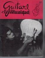 Revue Musique  Guitare Et Musique  N° 40 - 1962 - Musica