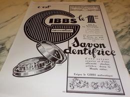 ANCIENNE PUBLICITE LE SAVON DENTIFRICE   GIBBS  1927 - Parfum & Cosmetica