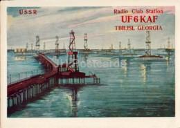 Baku - Oil Well - UF6KAF Tbilisi Georgia - QSL Card - 1960 - Azerbaijan USSR - Used - Carte QSL