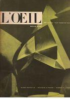 L'Oeil N°16 Souvenirs Rhénans - Le Peintre Turc - Rembrandt Et L'Asie - Gilioli - Une école Oubliée De 1956 - Art