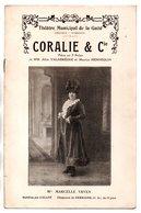 """PROGRAMME. THÉÂTRE DE LA GAÎTÉ . """" CORALIE & Cie """" . F. GALIPAUX, DELMARÈS, M. YRVEN, R. MAUREL - Réf. N° 81P - - Programme"""