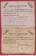 Belgique 2 Bons --1.00 Et 2.00 Francs- Du 08/12/1914 Commune De Comines Dans L 'état - Monedas / De Necesidad
