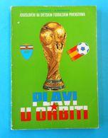 YUGOSLAVIA TEAM On FIFA WORLD CUP 1982. SPAIN Old Football Book * Soccer Fussball Foot Futbol Coupe Du Monde Yougoslavie - Livres, BD, Revues