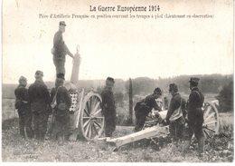 Carte  POSTALE  Ancienne De  CANONS - Pièce D'artillerie Française Couvrant Les Troupes à Pied (1914) - Equipment