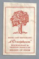 Suikerzakje.- BERGEN OP ZOOM. HOTEL CAFÉ RESTAURANT - D'ORANJEBOOM - WOUWSESTAAT 46. Suiker Sucre Zucchero Zucker Sugar - Suiker