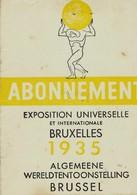 Exposition Universelle  Et Internationale De BRUXELLES 1935 - Abonnement - Tickets - Entradas