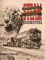 STEAM LOCOMOTIVES SOUTHERN PACIFIC - DONALD DUKE - (EISENBAHNEN CHEMIN DE FER VAPEUR) - Livres, BD, Revues