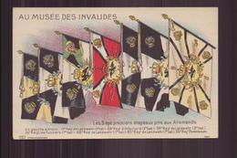 AU MUSEE DES INVALIDES LES SEPT PREMIERS DRAPEAUX PRIS AUX ALLEMANDS - Patriotiques