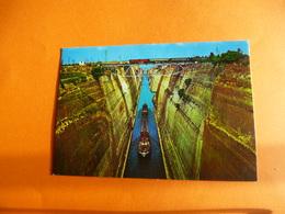 Grèce  Corinthe  Le Canal ( Ecrite ) - Griechenland