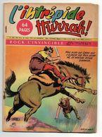 L'intrépide Hurrah N°540 Rock L'invincible - Vers La Maîtrise De L'espace De 1960 - Hurrah
