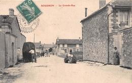 ¤¤  -   SOUDRON    -    La Grande-Rue   -  ¤¤ - Francia
