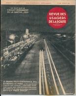 Revue Des Usagers De La Route N°162 Juillet 1931 24 Heures Du Mans , Publicite Bugatti Castrol, D8 Delage Mlle Parisys - Auto