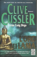 Clive Cussler - L'oro Dei Lama. - Novelle, Racconti