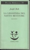 PHILIPPE ROTH - La Leggenda Di Santo Bevitore. - Novelle, Racconti
