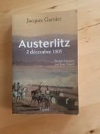 Austerlitz - Jacques Garnier - History