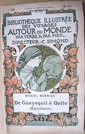 EQUATEUR  AMERIQUE DU SUD SOUTH AMERICA MONNIER DE GUAYAQUIL A QUITO DESCRIPTION CARTES ET GRAVURES - 1901-1940
