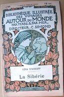 SIBERIE  RUSSIE VERA STARKOFF LA SIBERIE  DESCRIPTION CARTES ET GRAVURES 1900 - Bücher, Zeitschriften, Comics
