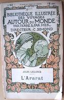 ARARAT ARMENIE RUSSIE JULES LECLERCQ L'ARARAT DESCRIPTION CARTES ET GRAVURES 1900 - Bücher, Zeitschriften, Comics