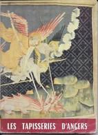 Livre: Les Tapisseries D'Angers Par René Planchenault - Caisse Nationale Des Monuments Historiques - Art