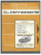 Revue Technique Carrosserie N°41C Réparation Des Carrosseries Renault 5L Et 5 TL - Auto