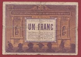 France 1 Bon De 1 Franc --Fédération Cinématographique De Bordeaux  - ---  (33) Dans L 'état - Buoni & Necessità