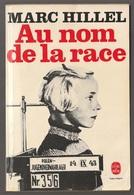 Marc Hillel Au Nom De La Race Poche 1977 - Books