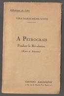 Vera Narischkine-Witte A Petrograd Pendant La Révolution Rousseurs Vers 1925 - Boeken