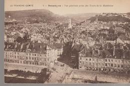 C. P. A - BESANCON - VUE GENERALE PRISE DES TOURS DE LA MADELEINE - 4 - B. F. - Besancon